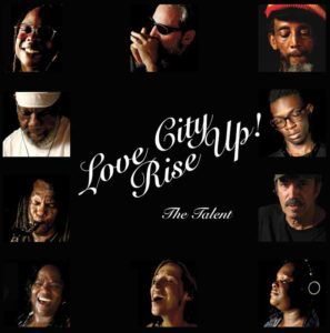 Love City Rise Up - The Talent