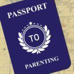 Passport To Parenting