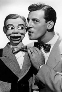 Jerry Mahoney and Paul Winchell.